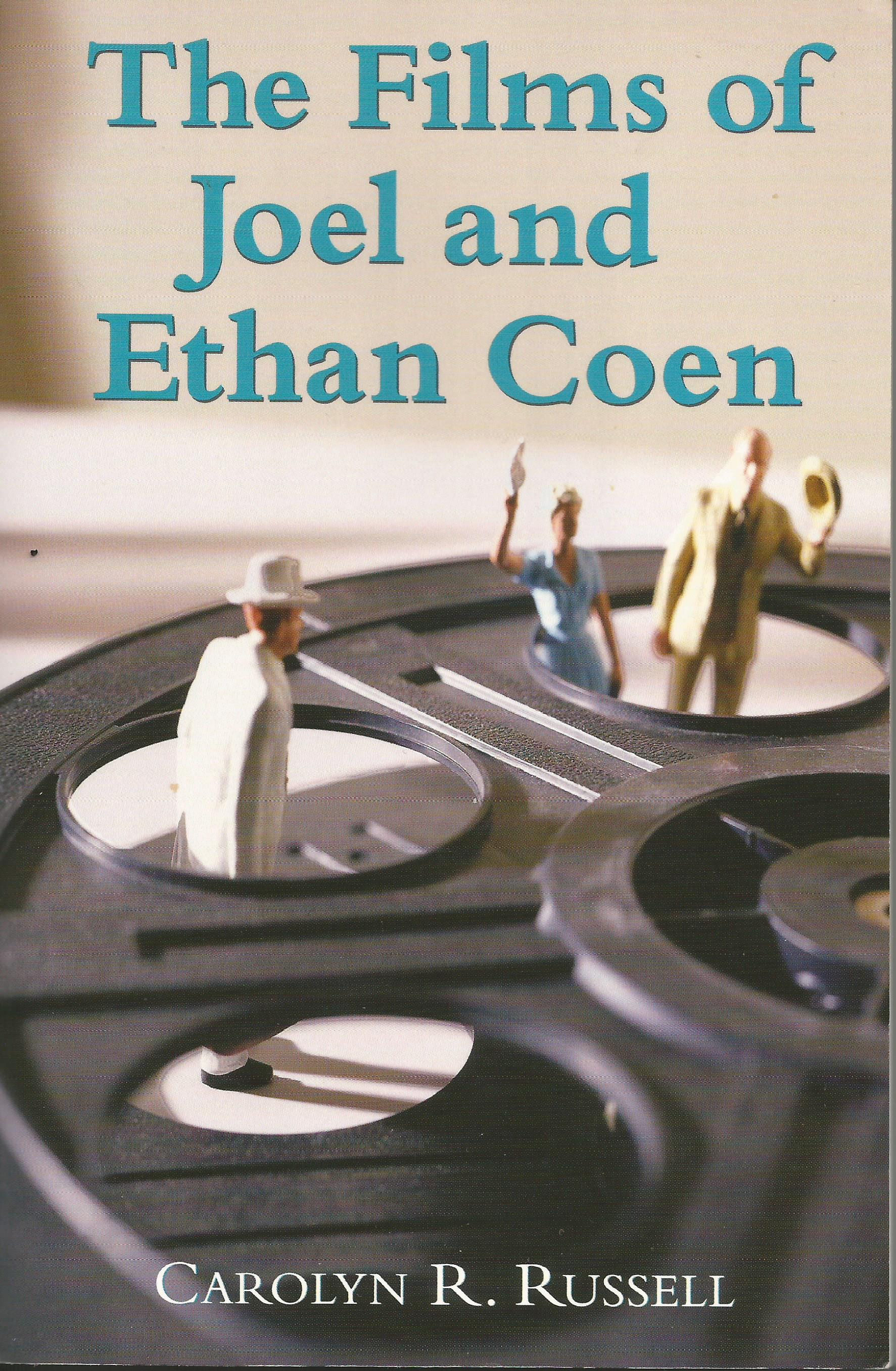 Films of Joel and Ethan Coen - Cover - Carolyn R Russell